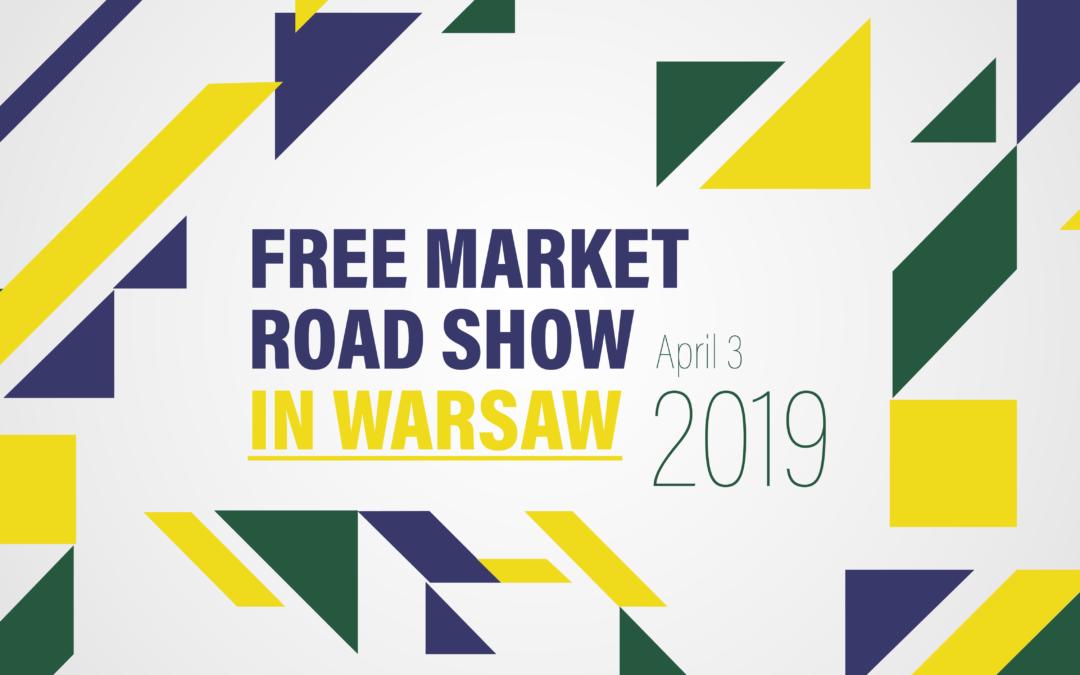 Free Market Roadshow 2019 w Warszawie