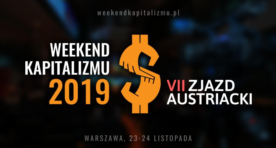 Znamy już datę Weekendu Kapitalizmu 2019!